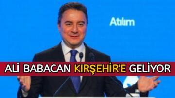 DEVA PARTİSİ GENEL BAŞKANI ALİ BABACAN KIRŞEHİR'E GELİYOR