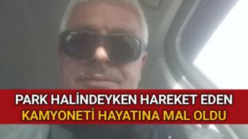 FRENİ BOŞALAN KAMYONUN ALTINDA KALDI