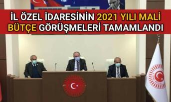 İL ÖZEL İDARESİ 2021 BÜTÇE GÖRÜŞMELERİ TAMALANDI