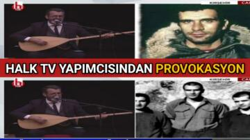 HALK TV PROGRAMCISINDAN BÜYÜK PROVOKASYON