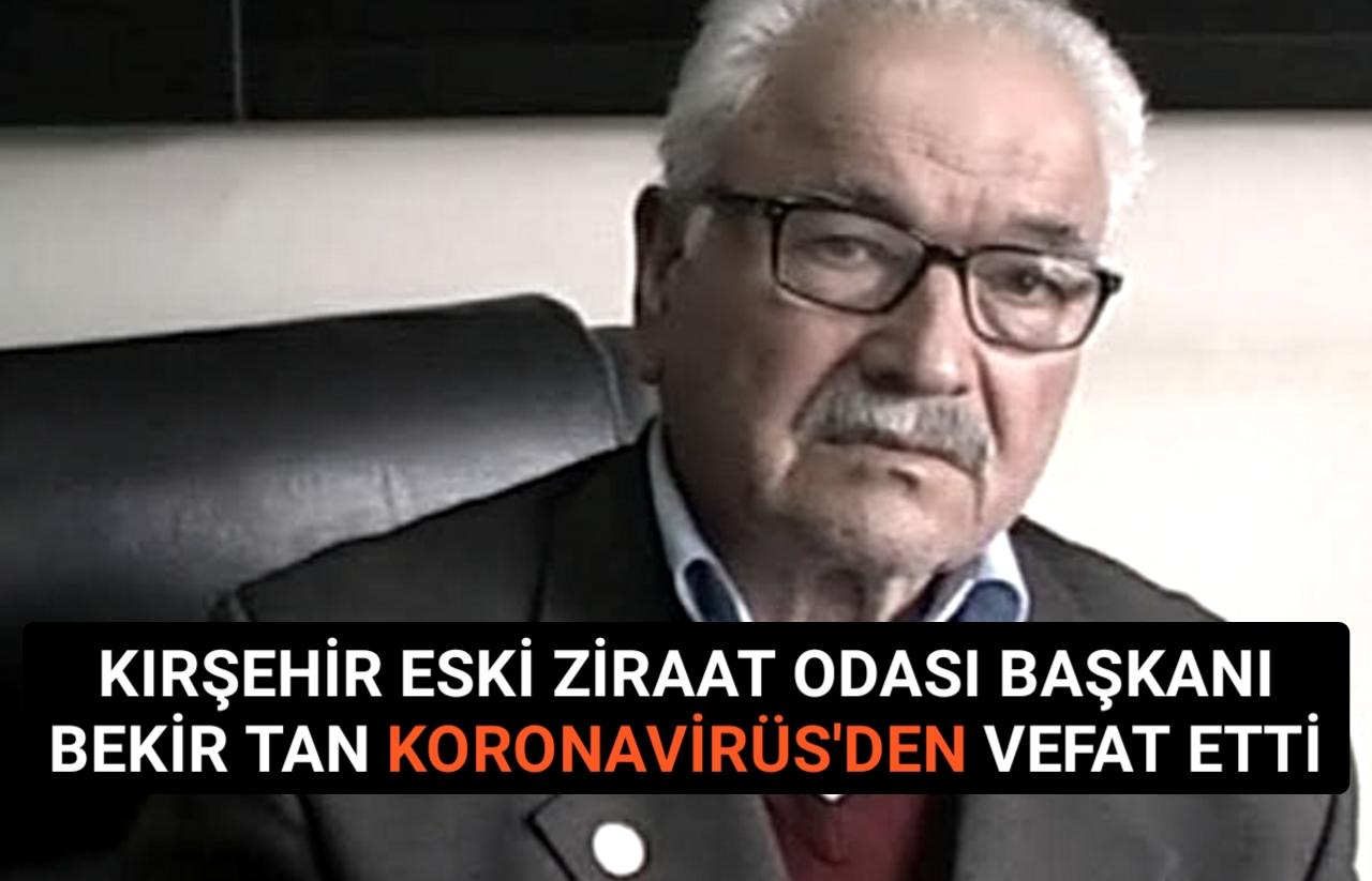 ESKİ ZİRAAT ODASI BAŞKANI KORONAVİRÜS'DEN VEFAT ETTİ