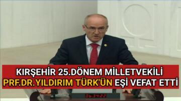 PRF.DR. C.YILDIRIM TÜRK' ÜN EŞİ HAYATINI KAYBETTİ