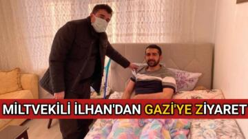 CHP MİLLETVEKİLİ İLHAN'DAN GAZİ'YE ZİYARET