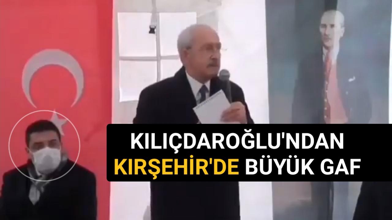 CHP LİDERİ KILIÇDAROĞLU'NDAN ÇOK KONUŞULACAK GAF