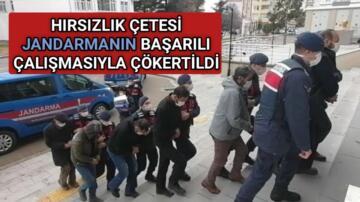 KIRŞEHİR'DE HIRSIZLIK ÇETESİNE JANDARMA OPERASYONU