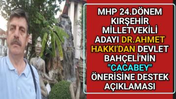 KIRŞEHİR'Lİ DR.AHMET HAKKI'DAN BAHÇELİ'YE DESTEK