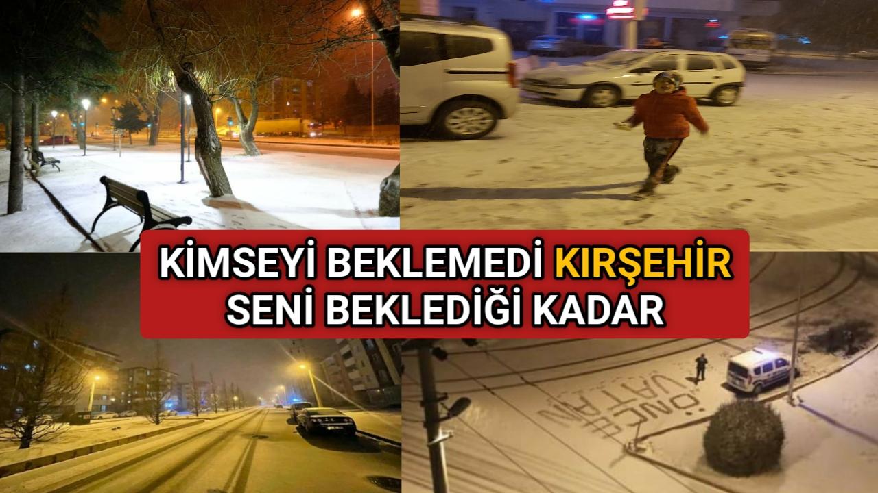 KIRŞEHİR'E BEKLENEN KAR BUGÜN GELDİ