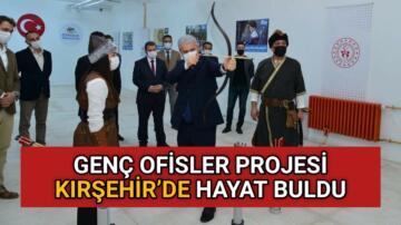 GENÇ OFİSLER PROJESİ KIRŞEHİR'DE HAYAT BULDU