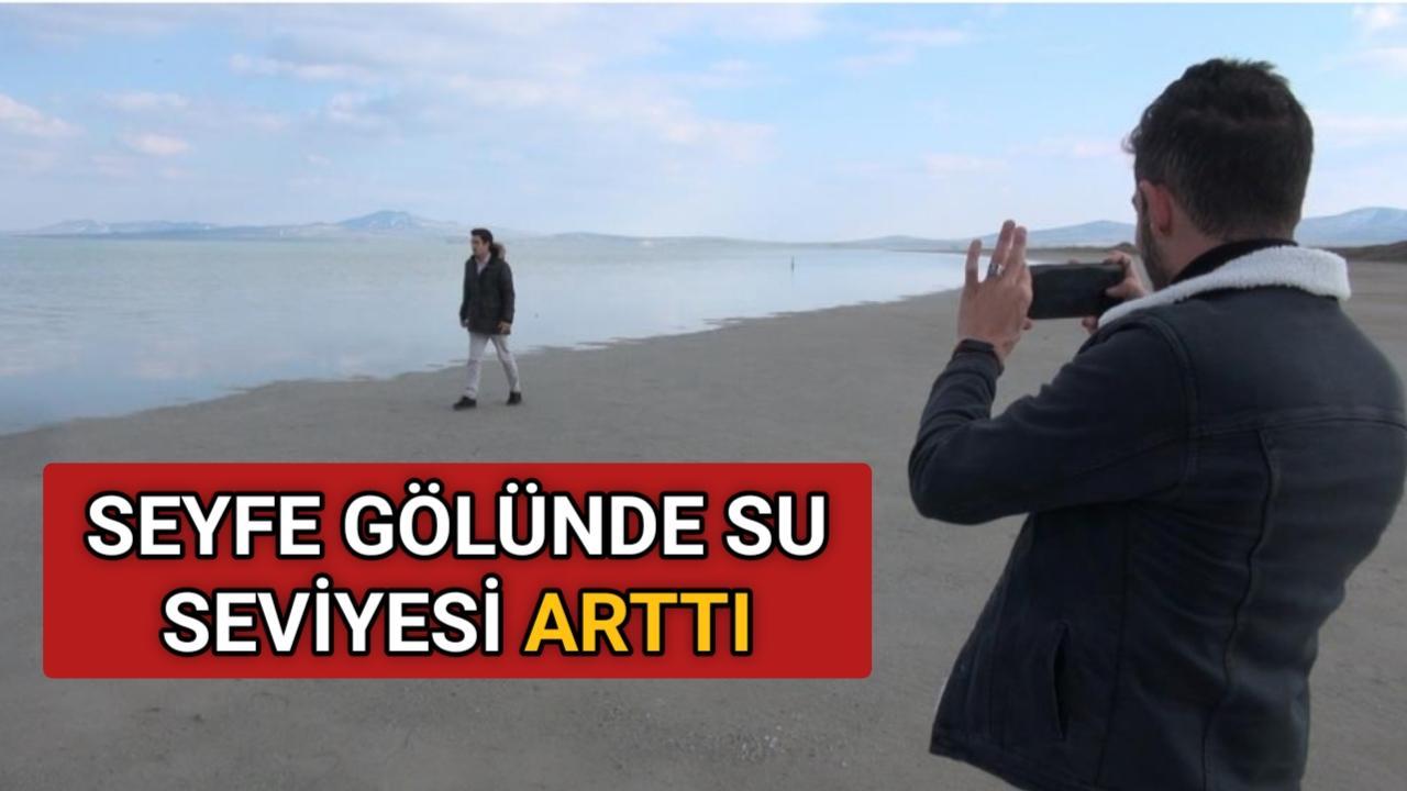 SEYFE GÖLÜ'NDE SON YAĞIŞLARLA BİRLİKTE SU SEVİYESİ ARTTI