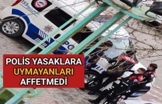KIRŞEHİR'DE POLİS YASAKLARA UYMAYANLARI AFFETMEDİ