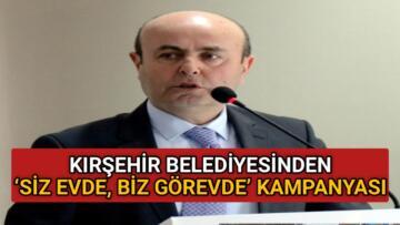 BELEDİYEDEN 'SİZ EVDE, BİZ GÖREVDE' KAMPANYASI
