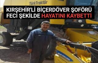 BİÇERDÖVER'İ TAMİR EDEYİM DERKEN CANINDAN OLDU