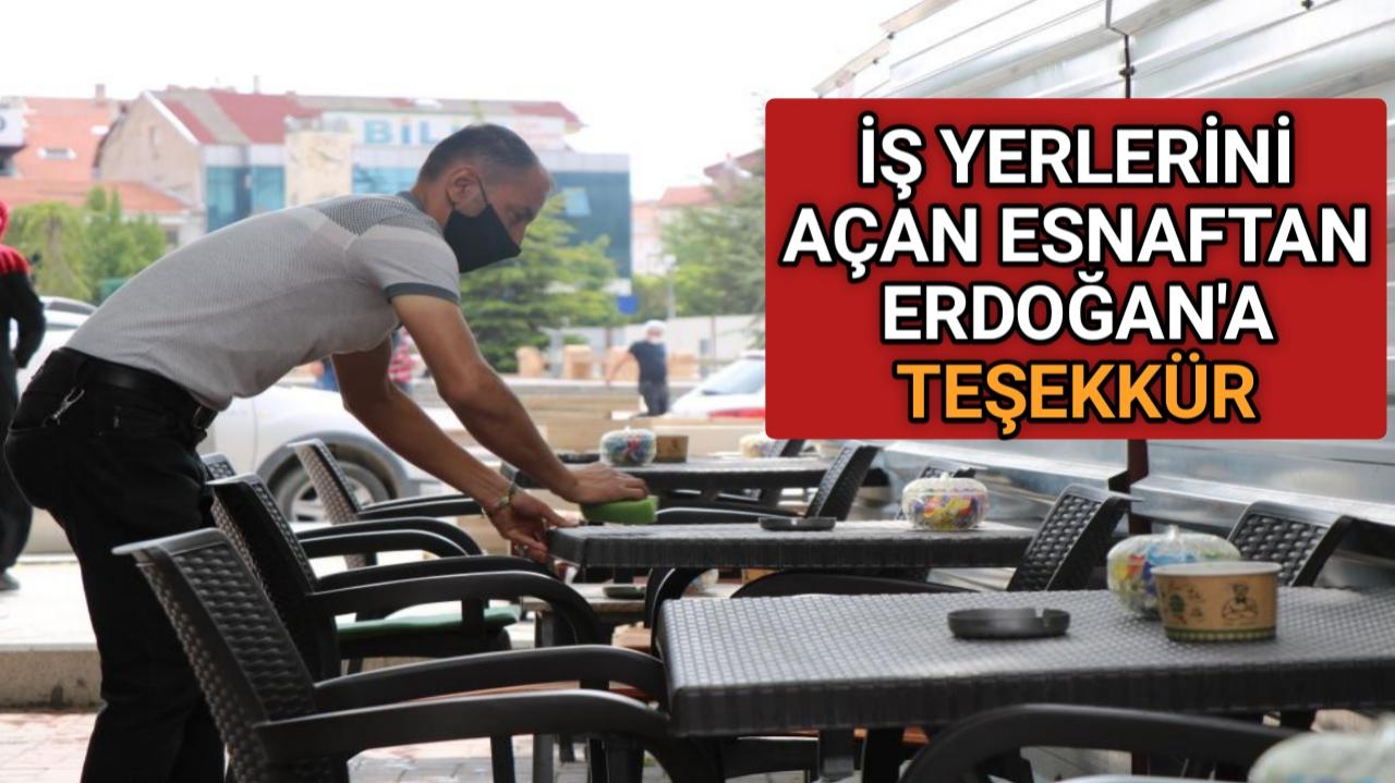 ESNAFTAN CUMHURBAŞKANI ERDOĞAN'A TEŞEKKÜR