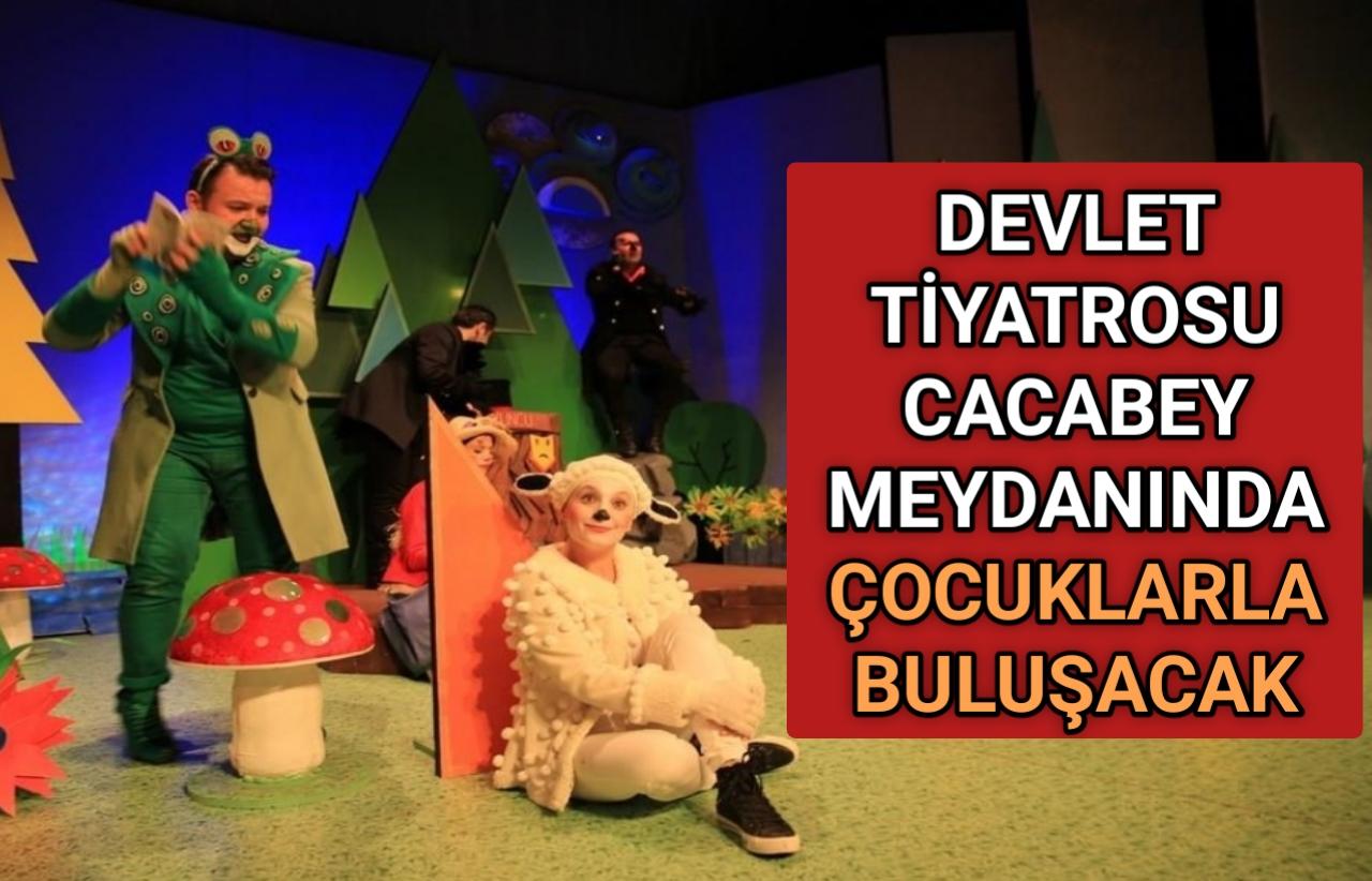 CACABEY MEYDANINDA COCUKLARLA BULUŞACAKLAR