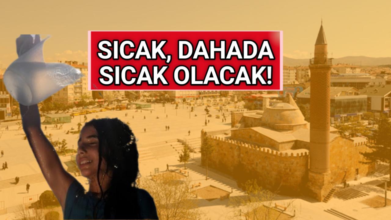 KIRŞEHİR'DE GÜNEŞ ÇARPMALARINA DİKKAT!