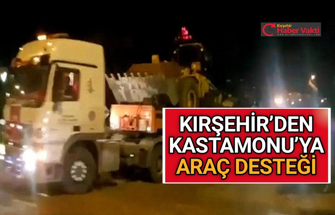 KIRŞEHİR'DEN KASTAMONU'YA ARAÇ DESTEĞİ