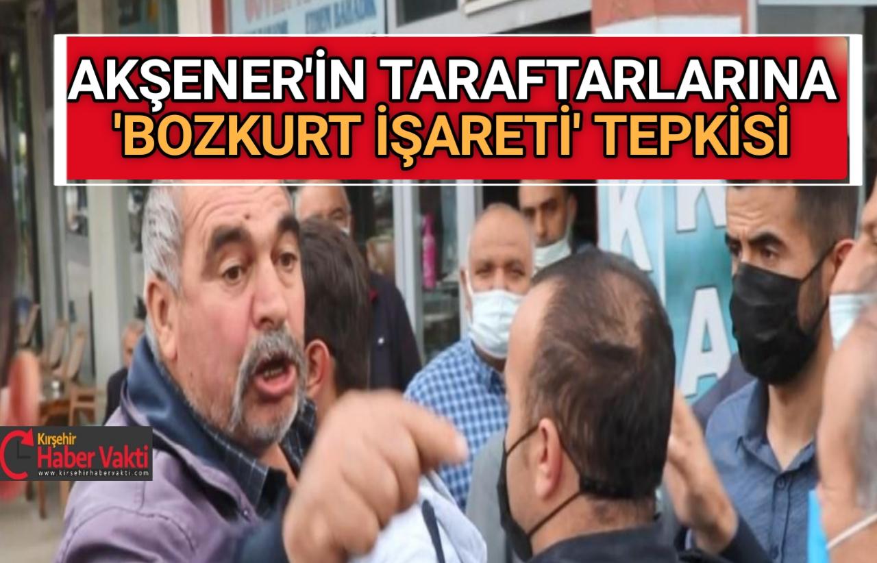 AKŞENER'İN TARAFTARLARINA 'BOZKURT İŞARETİ TEPKİSİ